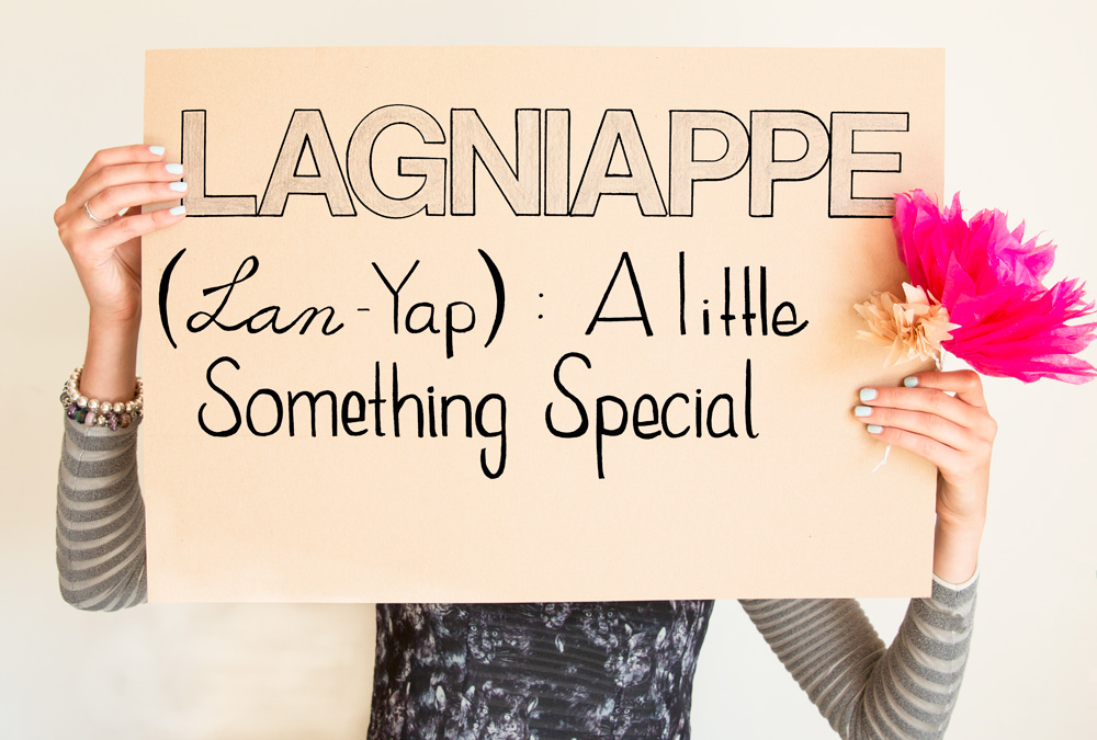 Lagniappe: a little something special